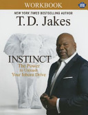 Instinct Christian Study Guide  Umi   A Christian Workbook Companion to Instinct  The Power to Unleash Your Inborn Drive