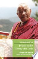 A Commentary on Praises to the Twenty one Taras