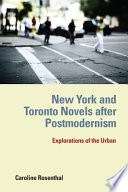 New York and Toronto Novels after Postmodernism