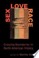 Sex  Love  Race