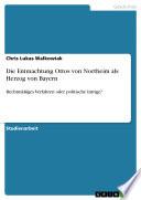 Die Entmachtung Ottos von Northeim als Herzog von Bayern