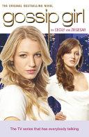 Gossip Girl 1 - TV Tie-in Edition