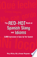 The Red Hot Book of Spanish Slang