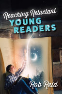 Reaching Reluctant Young Readers Book