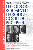 Presidents from Theodore Roosevelt Through Coolidge  1901 1929