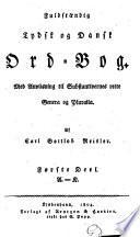 Fuldst  ndig Tydsk og Dansk Ord Bog