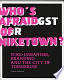 Who's Afraid of Niketown?