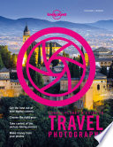 Lonely Planet s Guide to Travel Photography and Video