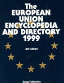 The European Union Encyclopedia and Directory 1999