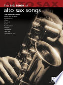 Big Book of Alto Sax Songs  Songbook
