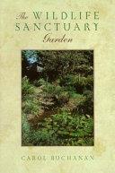 The Wildlife Sanctuary Garden