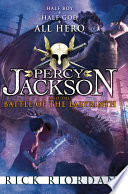 Percy Jackson and the Battle of the Labyrinth by Rick Riordan