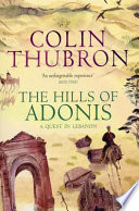 The Hills Of Adonis Walked The Mountains Of Lebanon Following