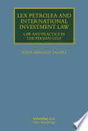 Lex Petrolea and International Investment Law