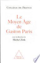 Le moyen âge de Gaston Paris