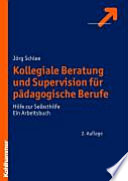Kollegiale Beratung Und Supervision F R P Dagogische Berufe