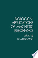 Biological Applications of Magnetic Resonance