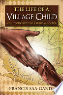 The Life of a Village Child Go A Long Way; Take