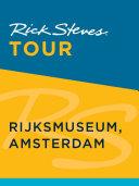 Rick Steves Tour  Rijksmuseum  Amsterdam