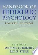Handbook Of Pediatric Psychology Fourth Edition