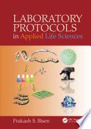 Laboratory Protocols in Applied Life Sciences