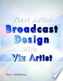 Vizrt Artist   Broadcast Design with Viz Artist