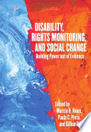 Disability  Rights Monitoring  and Social Change