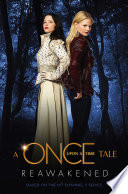 A Once Upon a Time Tale: Reawakened by Odette Beane