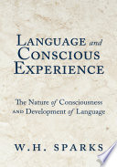 Language and Conscious Experience