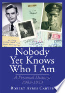 Nobody yet Knows Who I Am