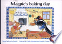 Magpie S Baking Day