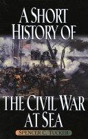download ebook a short history of the civil war at sea pdf epub