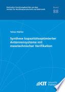 Synthese kapazitaetsoptimierter Antennensysteme mit messtechnischer Verifikation