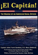 el Capit  n  the Making of an American Naval Officer