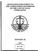 Annotated Supplement to The Commander s Handbook on the Law of Naval Operations