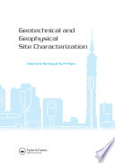 Geotechnical and Geophysical Site Characterization
