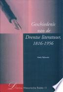Geschiedenis van de Drentse literatuur, 1816-1956