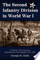 The Second Infantry Division in World War I