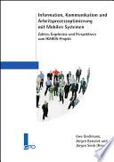 Information  Kommunikation und Arbeitsprozessoptimierung mit Mobilen Systemen