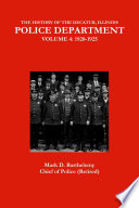 The History Of The Decatur Illinois Police Department Volume 4