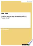 """Unternehmenskonzept eines Webshops """"AudioWorld"""""""