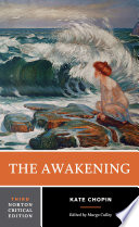The Awakening  Third Edition   Norton Critical Editions