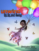 Unwind Up Up And Away