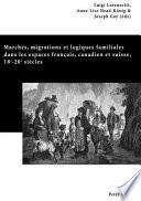 illustration Marchés, migrations et logiques familiales dans les espaces français, canadien et suisse, 18e-20e siècles