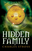 The Hidden Family: The Merchant Princes 2 by Charles Stross