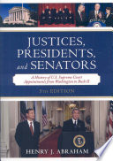 Justices  Presidents  and Senators