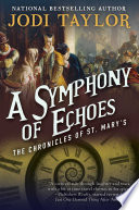 A Symphony of Echoes  The Chronicles of St  Mary s Book Two