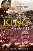 Will the Real King Stand Up  Martin Luther King Jr  and Malcolm X