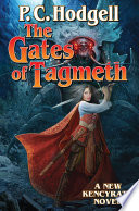 The Gates Of Tagmeth : of time. adventure in a well-crafted high fantasy...