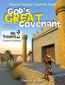 God s Great Covenant  Old Testament 2
